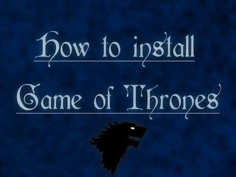 Medieval total war 2 game of thrones mod how to install