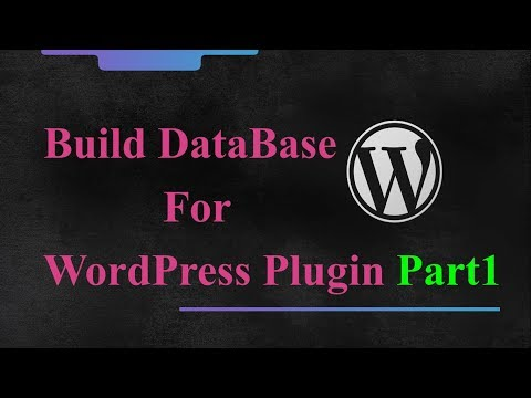 WordPress Plugin Development - How To Create Table In WordPress Database - Part 1