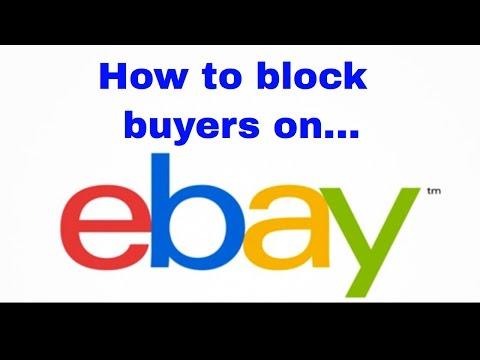 How to Block Buyers on eBay - Blocking ebay Bidders - Block ebay scammers