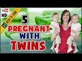 Top 5 Symptoms You're Pregnant With Twins