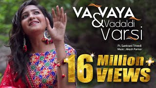 Gujarati Folk Fusion | Vaa Vaya Ne Vadal & Vadaldi Varsi | Ft. Santvani Trivedi Aakash Parmar