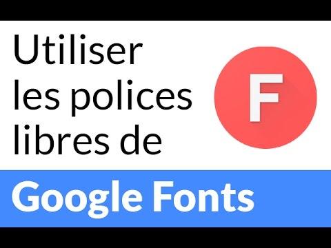 Utiliser les polices libres de Google Fonts - Perso & Web