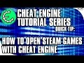 Cheat Engine 6.5 Tutorial Quick Tip: How to Open Steam Games with Cheat Engine