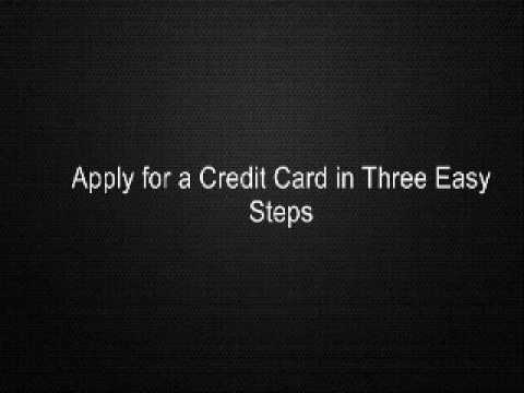 Apply for a Credit Card in Three Easy Steps