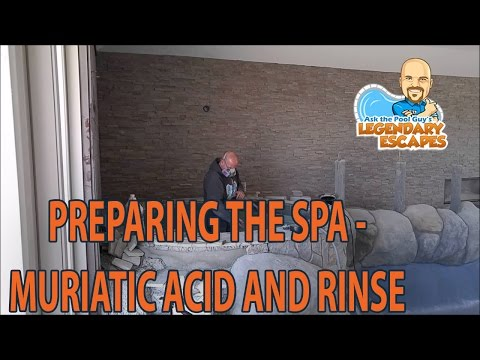 Ask the Pool Guy - Preps Spa With Muriatic Acid and Rinse {Legendary Escapes}