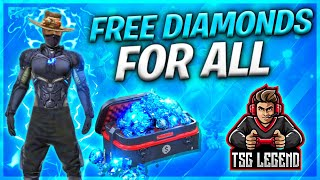 How To Get Free Diamonds In Free Fire || Get Unlimited Diamonds In Free Fire || Tsg Legend
