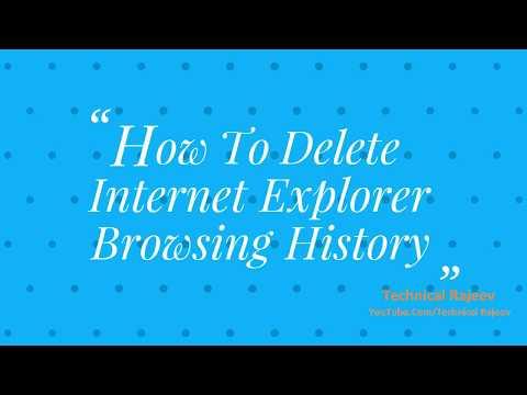How to delete internet explorer browsing history
