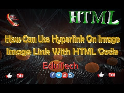 Learn How To Use Hyperlink On Image In HTML (EduTech)