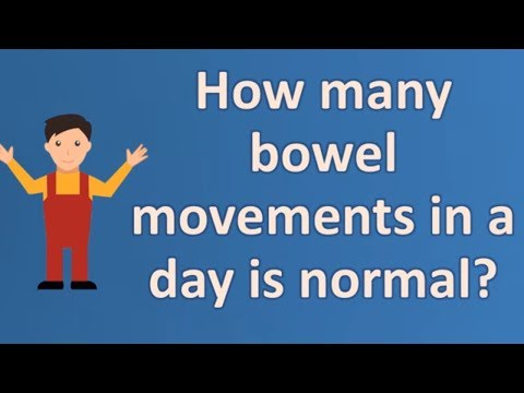 How many bowel movements in a day is normal ? | Good Health Channel