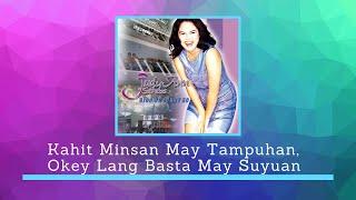 JUDY ANN SANTOS - Kahit Minsan May Tampuhan, Okey Lang Basta May Suyuan