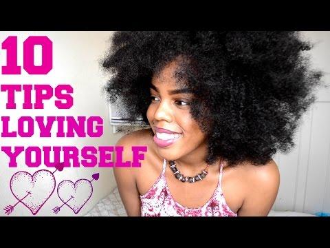 10 TIPS TO LOVE YOURSELF| SELF LOVE, SELF ESTEEM, CONFIDENCE,  BODY IMAGE