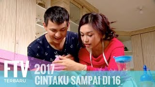FTV Marcell Darwin & Luthya Sury - Cintaku Sampai Di 16