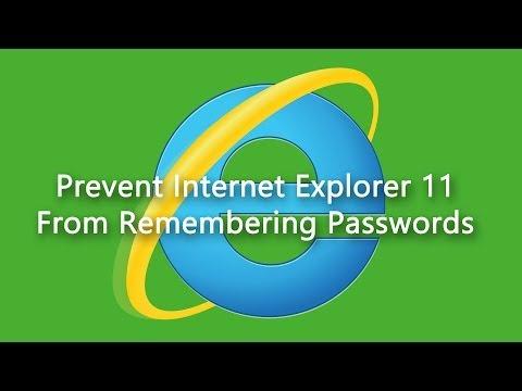 Prevent Internet Explorer 11 From Remembering Passwords