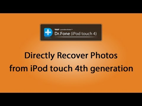 [iOS Photo Recovery] Directly Recover Deleted Photos from iPod touch 4