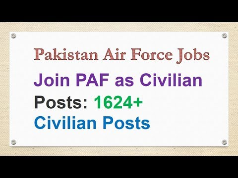 Pakistan Air Force New Jobs 2017-18 | Join PAF 1624+ Civilian Posts |