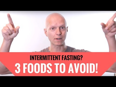 What to Eat While Intermittent Fasting (3 Foods You Must Avoid)