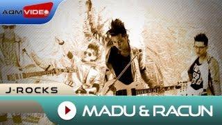 J-Rocks - Madu Dan Racun | Official Video