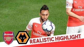 PES 2019 Realistic Highlight: Wolves vs Arsenal | Premier League