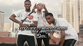 "G Herbo x Key Glock x Z-Money - ""Bon Appétit"" | Presented by @lakafilms"