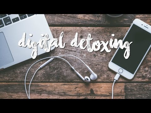 10 Ways to Do a Digital Detox and How to Heal Your Digital Addiction | PHONE ADDICTION Part 2