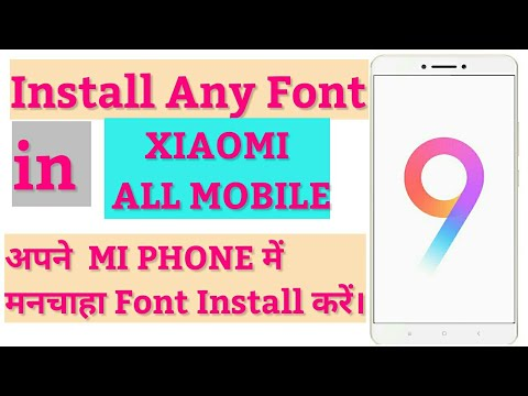 Change/install font in any mi phone miui 9/miui 8/miui 10 without root | install third party font