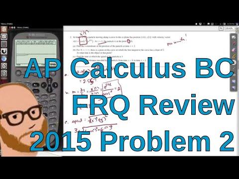 Calculus BC Free Response 2015 FRQ 2
