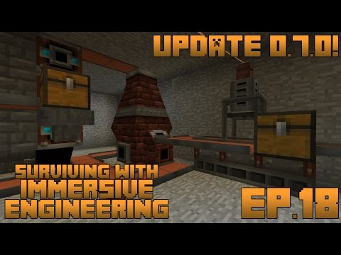 Surviving With Immersive Engineering :: Ep.18 - Improved Blast Furnace And Metal Press