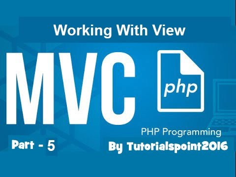 Build a PHP MVC Application : Working With View of MVC using PHP | Part-5