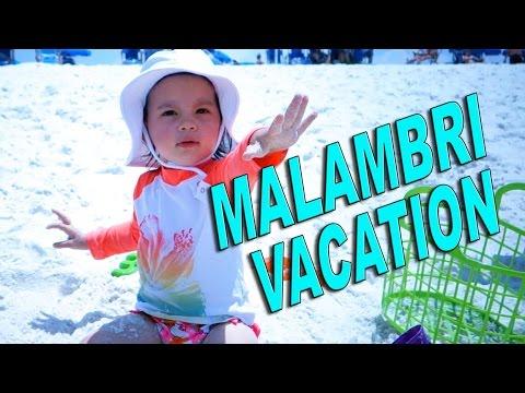 MALAMBRI FAMILY VACATION 2015