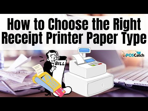 Receipt Printer Paper: How to Choose the Right Type