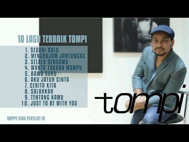 Download 10 LAGU TERBAIK TOMPI (Playlist) MP3 Gratis