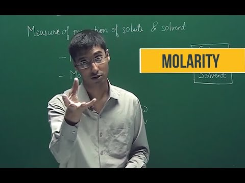 Molarity | Some basic concepts of chemistry | Chemistry | IIT JEE | Class 11 | C1.5.2