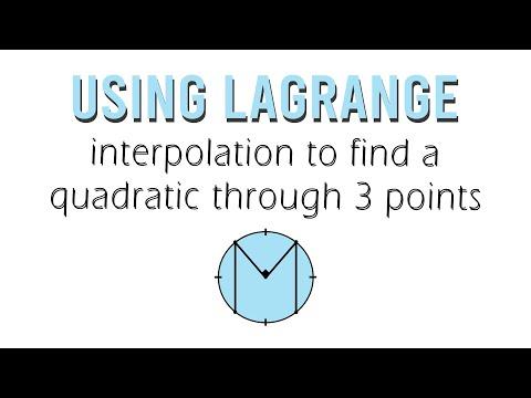 Using Lagrange Interpolation to find a Quadratic through 3 points
