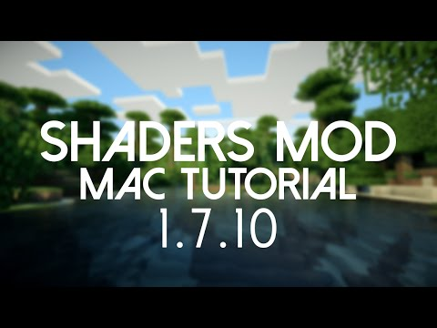 How To Install Minecraft Shaders Mod For 1.7.10 On A MAC!
