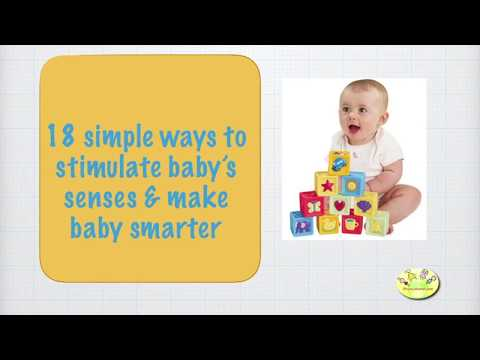 18 Simple Tips to Make Baby Smarter - Stimulate baby senses