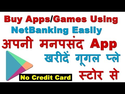 Buy / Purchase Your Favorite Apps / Games on Google Play Store Using Net Banking