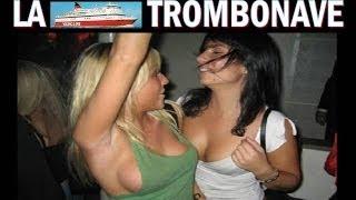 La TROMBONAVE !!! (fra mito e realta`)