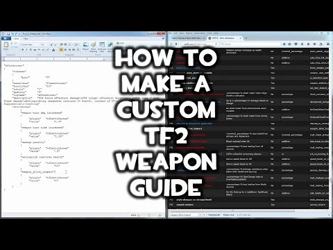 How to Make a Custom TF2 Weapon