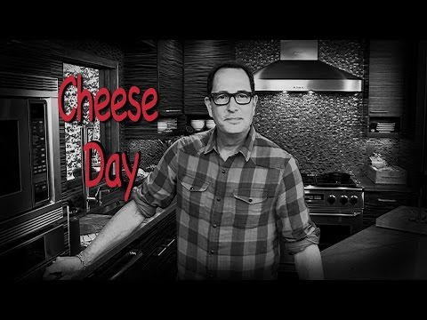 Sam the Cooking Guy - Cheese Day