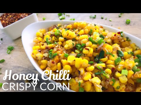 Honey Chilli Crispy Corn | Starter Recipe | Quick and Easy | How to Cook