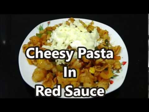Cheesy Pasta In Red Sauce | Veg Pasta In Red Sauce