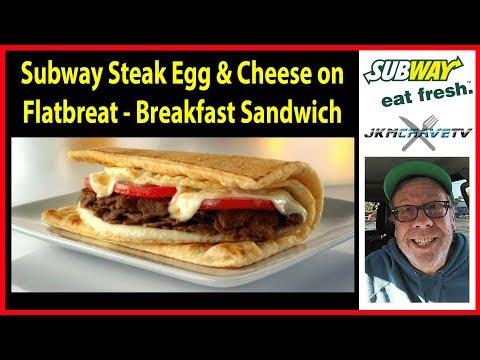 Subway for Breakfast - Steak Egg & Cheese on Flatbread   JKMCraveTV