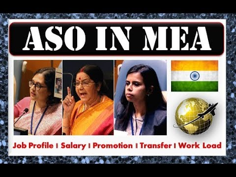 ASO in MEA (Ministry of External Affairs) || Post Preference || Job Profile || My Dream Job Series