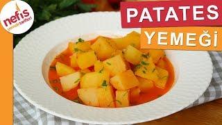 EN EKONOMİK Patates Yemeği Tarifi Nefis Yemek Tarifleri