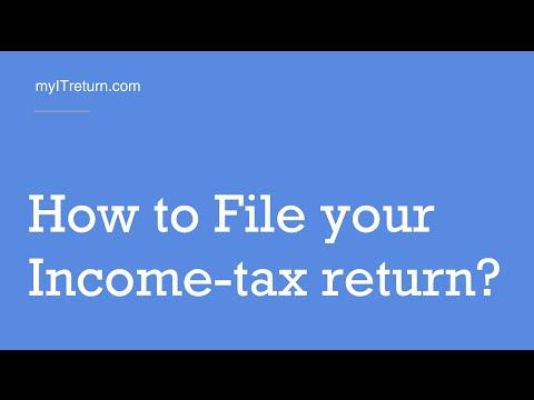 File Income tax return. Income tax India eFiling Guide - myITreturn