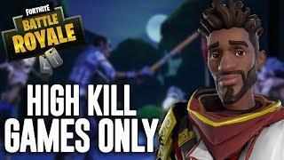 High Kill Games Only!! - Fortnite Battle Royale Gameplay - Ninja