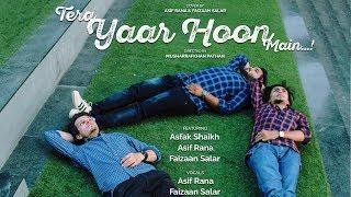 Tera Yaar Hoon Main(Cover) | Ft. Asfak and Asif | Arijit singh | Sonu ke titu ke sweety