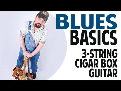How to Play Blues Basics on 3-String Cigar Box Guitar with a Slide