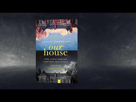 Our House Reviews   Louise Candlish