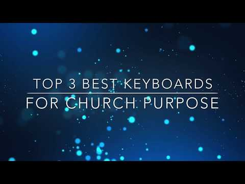 Top 3 Best keyboards for church purpose!